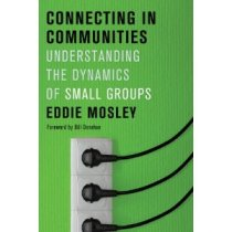 Review: Connecting in Communities by Eddie Mosley